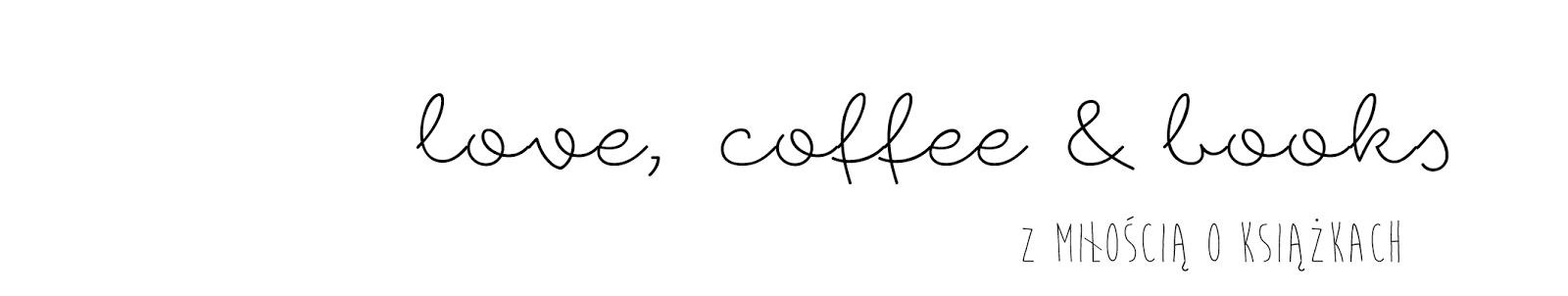 love, coffee and books