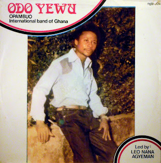 Opambuo International Band of Ghana -Odo Yewu, Bonne Records 1981