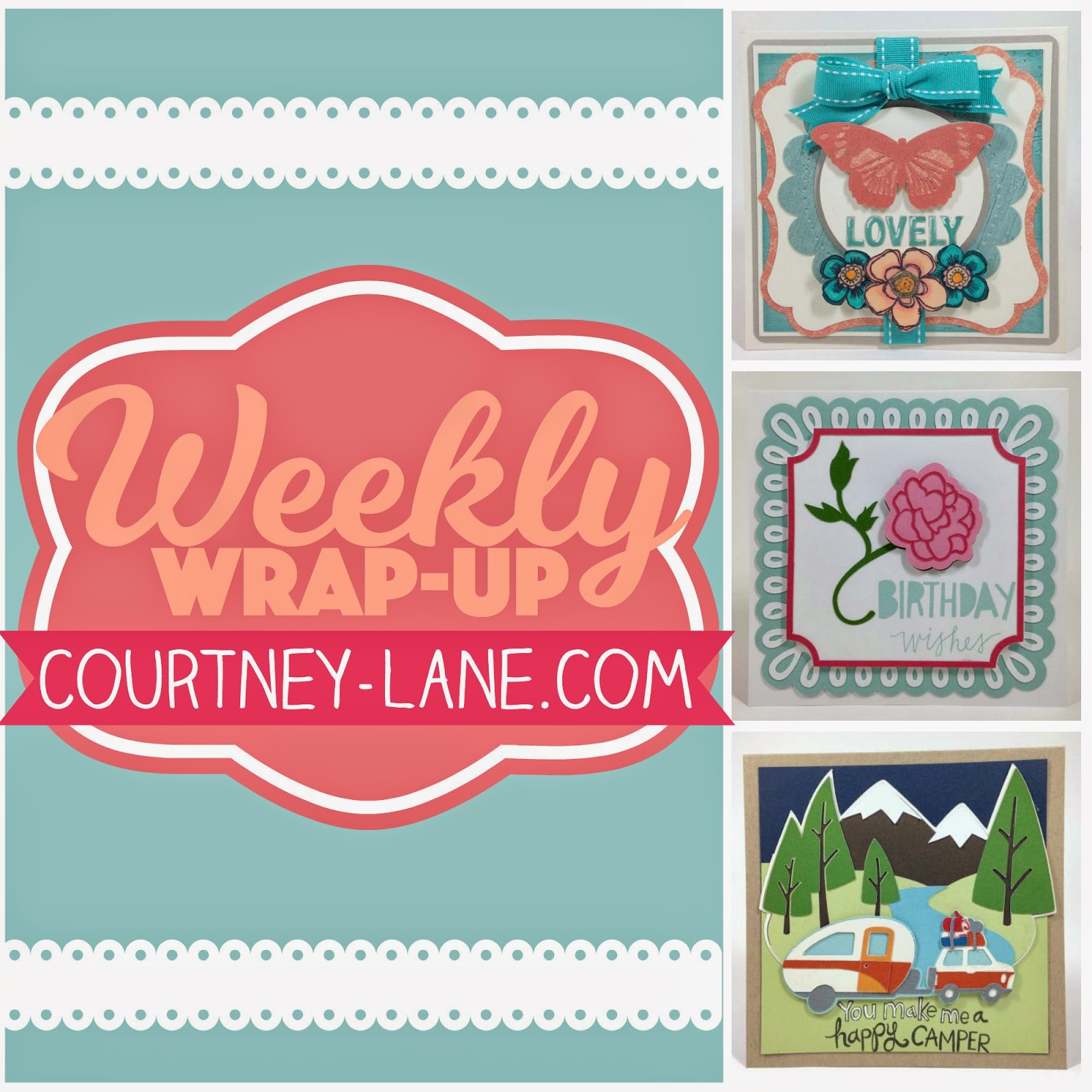 weekly-wrap up courtney-lane.com