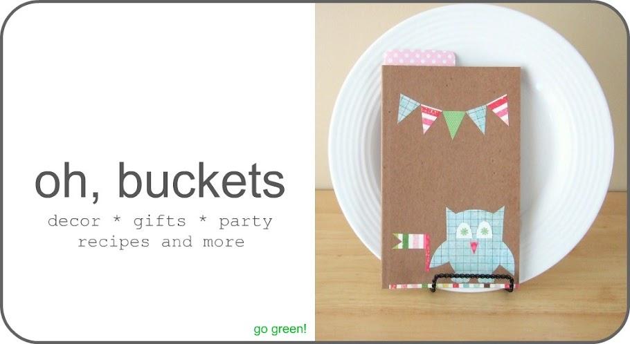 oh, buckets