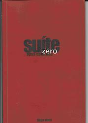Suite ZERO  -  Publicação Independente de 2010.
