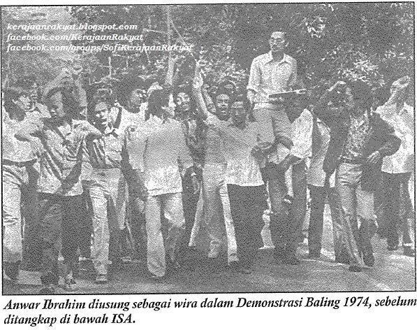 Kenangan (Anwar Ibrahim) 1974 tatkala memimpin Demonstrasi Baling; anak muda bangkit pertahan hak golongan miskin.