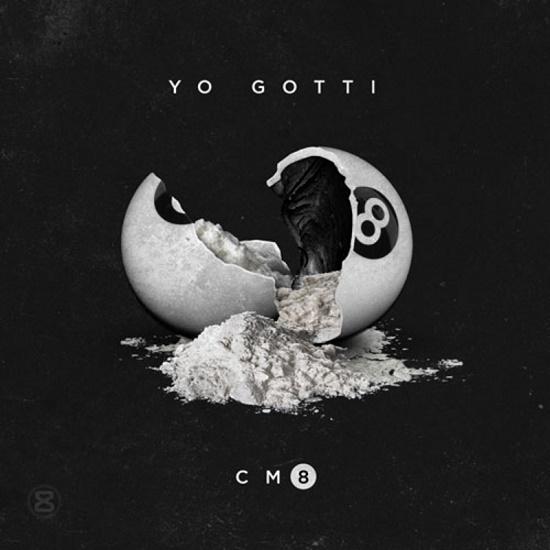 Mixtape: Yo Gotti - CM8: Any Hood America