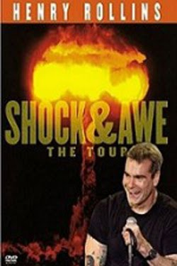 Henry Rollins Shock &amp; Awe (2005)