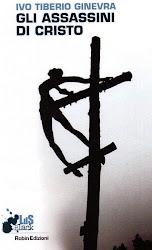 Un nuovo giallo-noir: Gli Assassini di Cristo