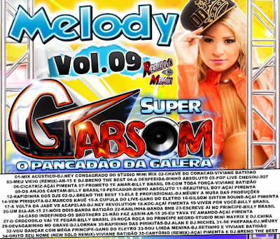 CD MELODY VOL.09 SUPER GABSOM O PANCADÃO DA GALERA EXCLUSIVO 23/08/2015