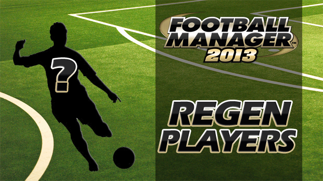 Football Manager 2013 Regen Players