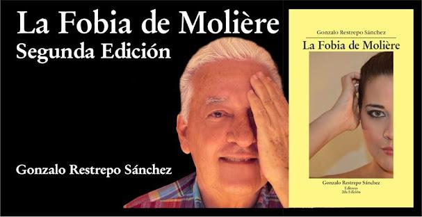 """SEGUNDA EDICIÓN DE """"LA FOBIA DE MOLIÉRE"""