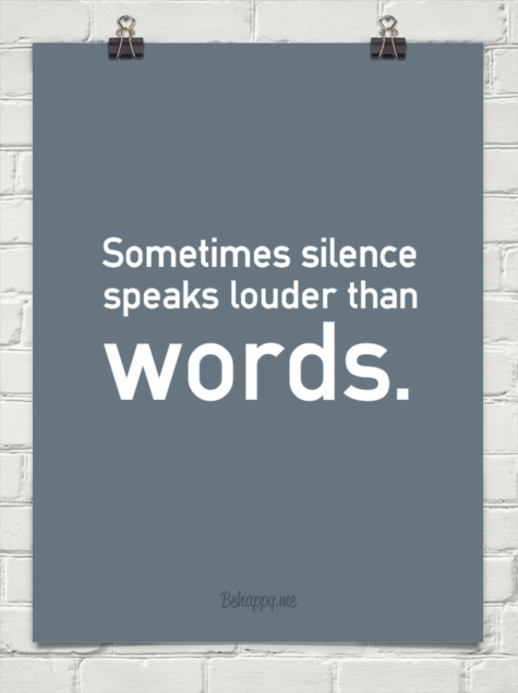 """silence speaks louder than words essay You should spend about 20 minutes on this task write about the following topic: """" actions speak louder than words"""" do you agree or disagree with the statement."""