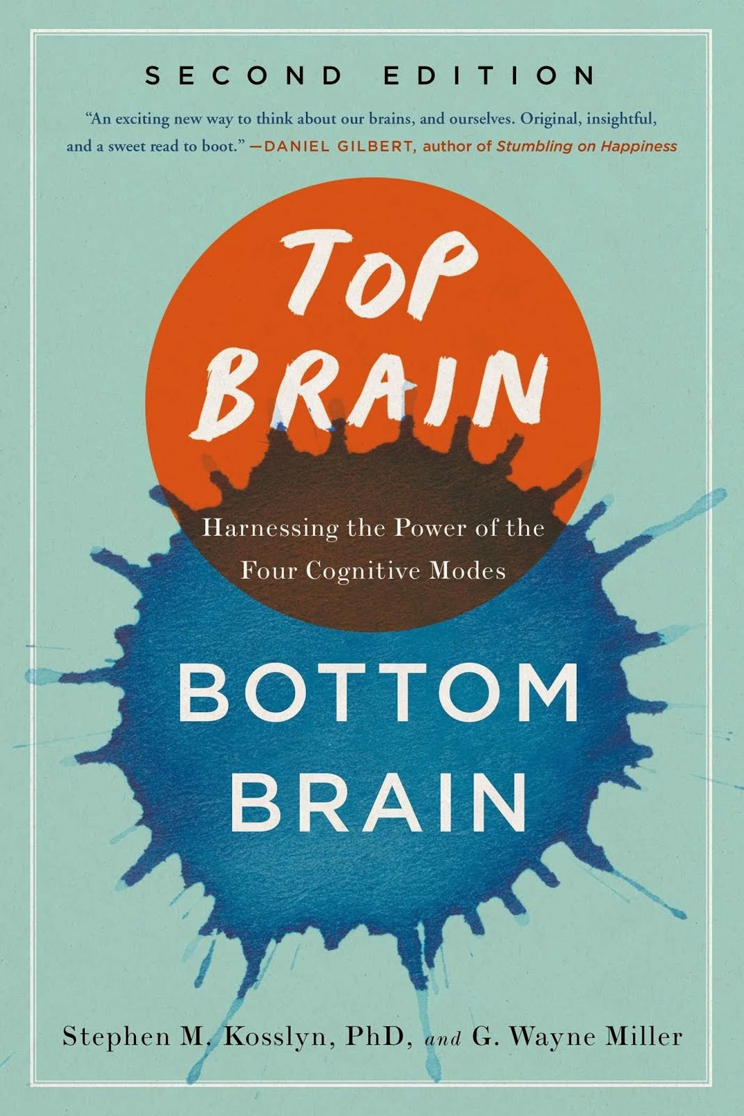 Top Brain, Bottom Brain: Surprising Insights Into How You Think