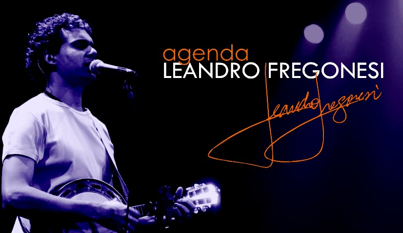 Agenda - Shows - Leandro Fregonesi