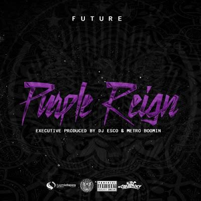 """FUTURE """"Purple Reign"""""""