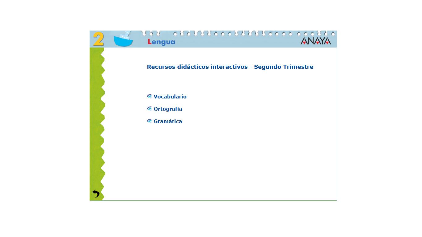 http://centros.edu.xunta.es/ceipcampolongo/intraweb/Recunchos/2/Recursos_didacticos_Anaya/datos/01_lengua/03_Recursos/02_t/lengua_rdi_trimes_2_t.htm