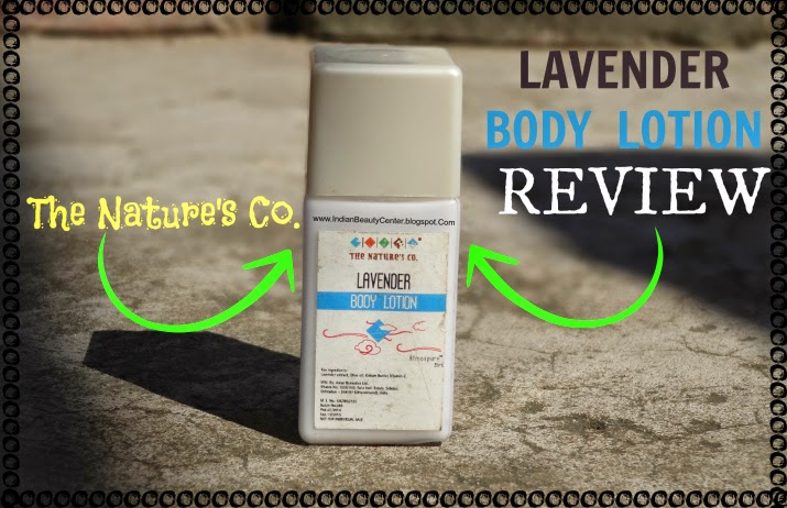 The Nature's Co Lavender Body Lotion Review