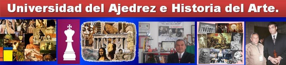 Universidad del Ajedrez e Historia del Arte.