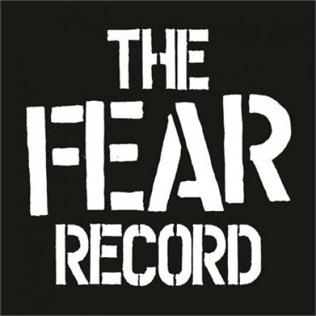 Fear (Lee Ving) - 'The Fear Record' CD Review (The End Records)