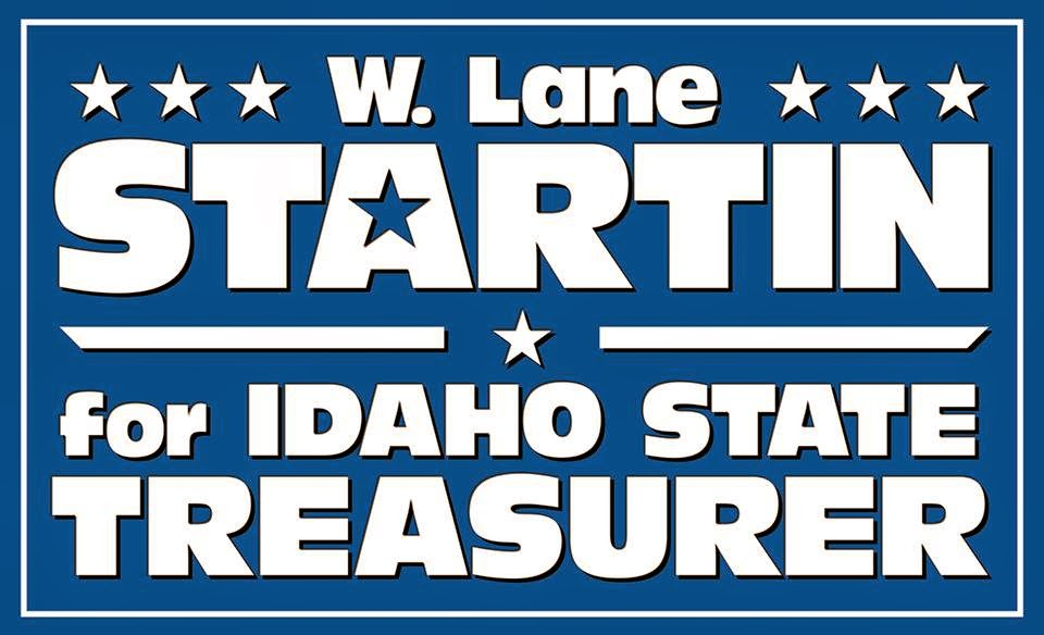 W. Lane Startin for Idaho State Treasurer