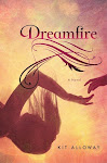 Currently Reading: Dreamfire by Kit Alloway