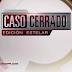 Ratings de la TVboricua: ¨Caso Cerrado: Edición Estelar¨ .vs. ¨Por ella soy Eva¨