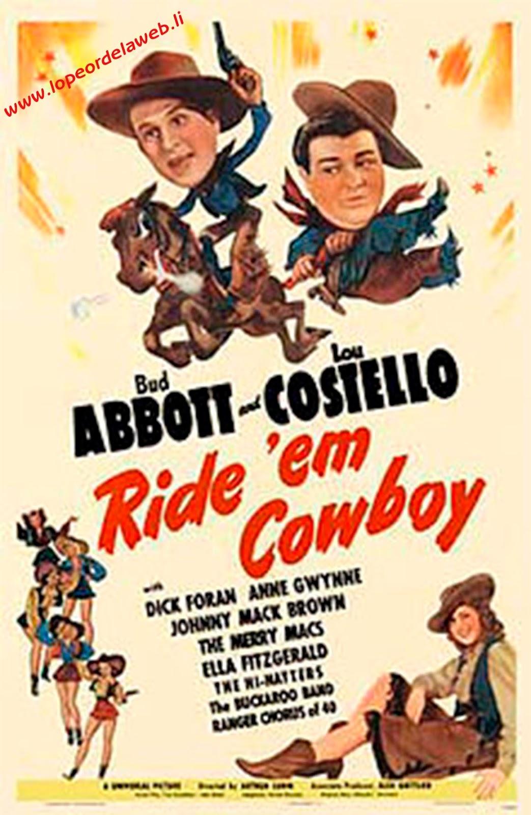 Galopa, Muchacho! (1942/Abbott y Costello/Ride 'Em Cowboy)
