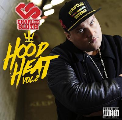 Charlie Sloth - Hood Heat Vol. 2 Cover