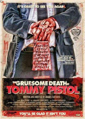 Watch The Gruesome Death of Tommy Pistol 2010 BRRip Hollywood Movie Online | The Gruesome Death of Tommy Pistol 2010 Hollywood Movie Poster