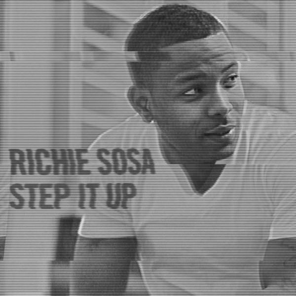 Richie Sosa - Step It Up - Single Cover