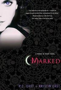 Marked Cover | House Of Night Series | P.C. Cast and Kristen Cast