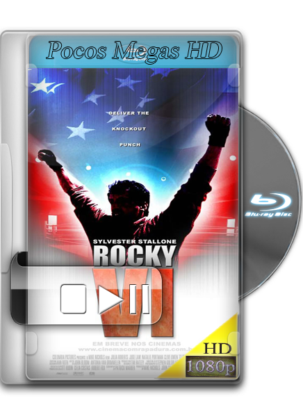 Rocky VI [BrRip 1080p] [Audio Dual] [Latino/Ingles] [5.1] [Año 2006]