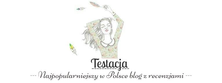 Testacja | Najpopularniejszy w Polsce blog z recenzjami i testami