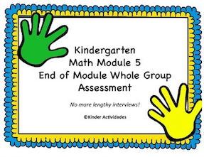 https://www.teacherspayteachers.com/Product/Kindergarten-Math-Module-5-End-of-Module-Assessment-Whole-Group-1884218