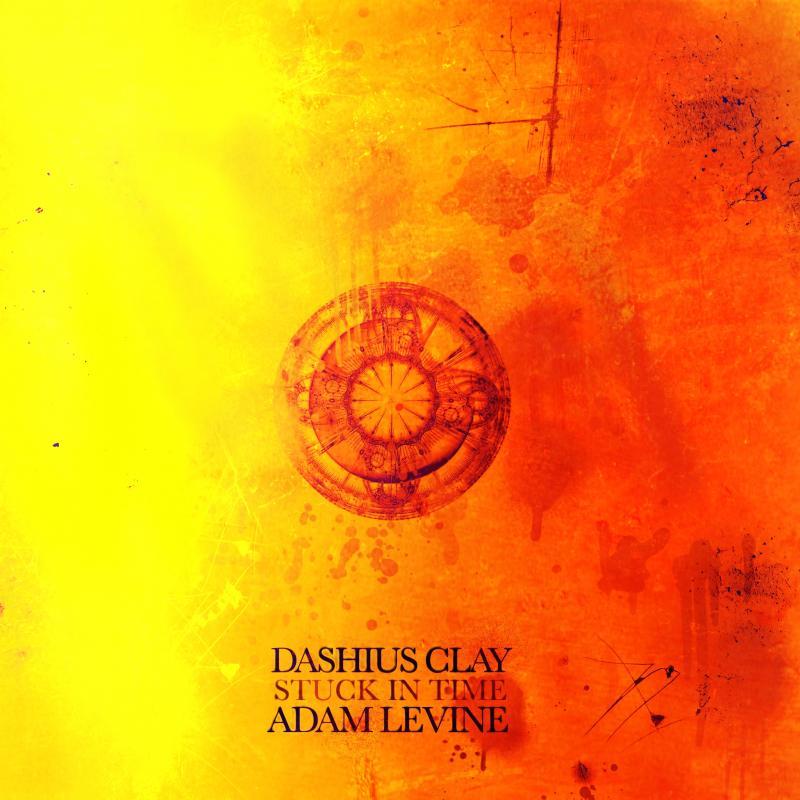 Dashius Clay - Stuck In Time Feat. Adam Levine