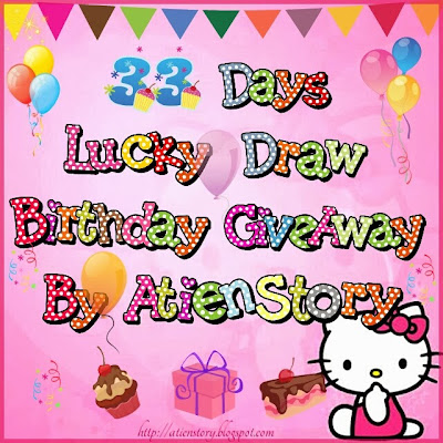 http://atienstory.blogspot.com/2013/11/33-days-lucky-draw-birthday-giveaway-by.html