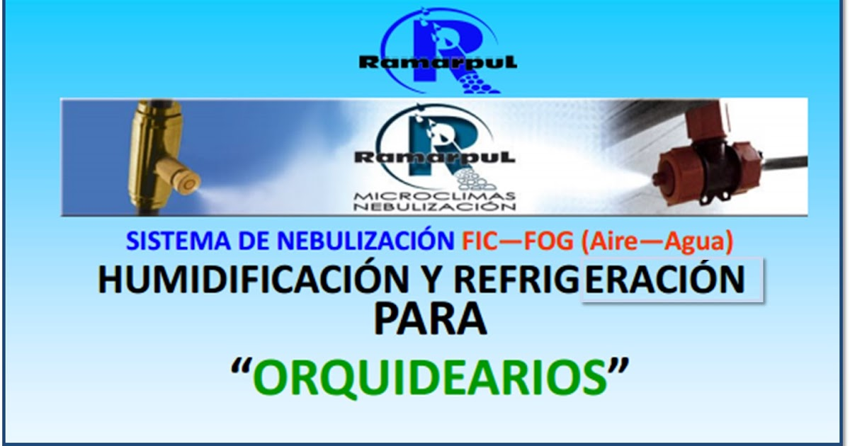 Orqu deas blog de angel mar sistema de nebulizaci n para - Sistema de nebulizacion ...