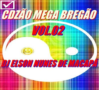 cdzão mega bregão vol 02-2012 (dj elson nunes de macapá)