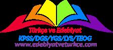 Edebiyat ve Türkçe - YKS/TYT/KPSS/DGS/YGS/LYS/MİZ/TEOG