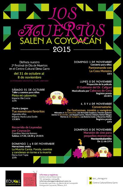 """Festival """"Los muertos salen a Cooacán"""" 2015 en el Centro Cultural Elena Garro"""