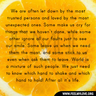 We are often let down by the most trusted persons
