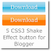 5 CSS3 Shake effect Button for Blogger