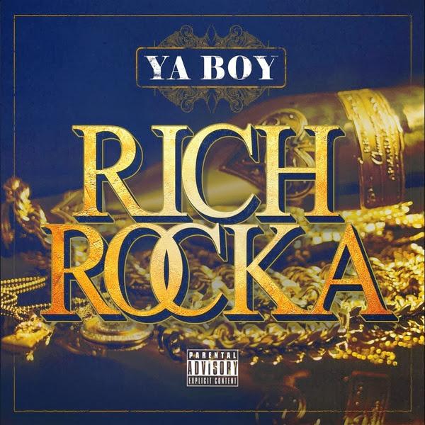 Ya Boy Rich Rocka - Ya Boy Rich Rocka Cover
