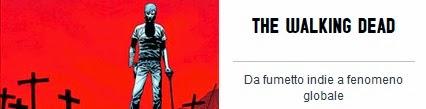 The Walking Dead - da fumetto indie a fenomeno globale