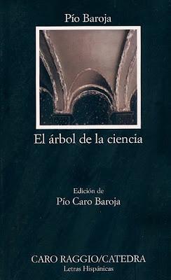 La antigua biblos el rbol de la ciencia p o baroja for El arbol de la ciencia