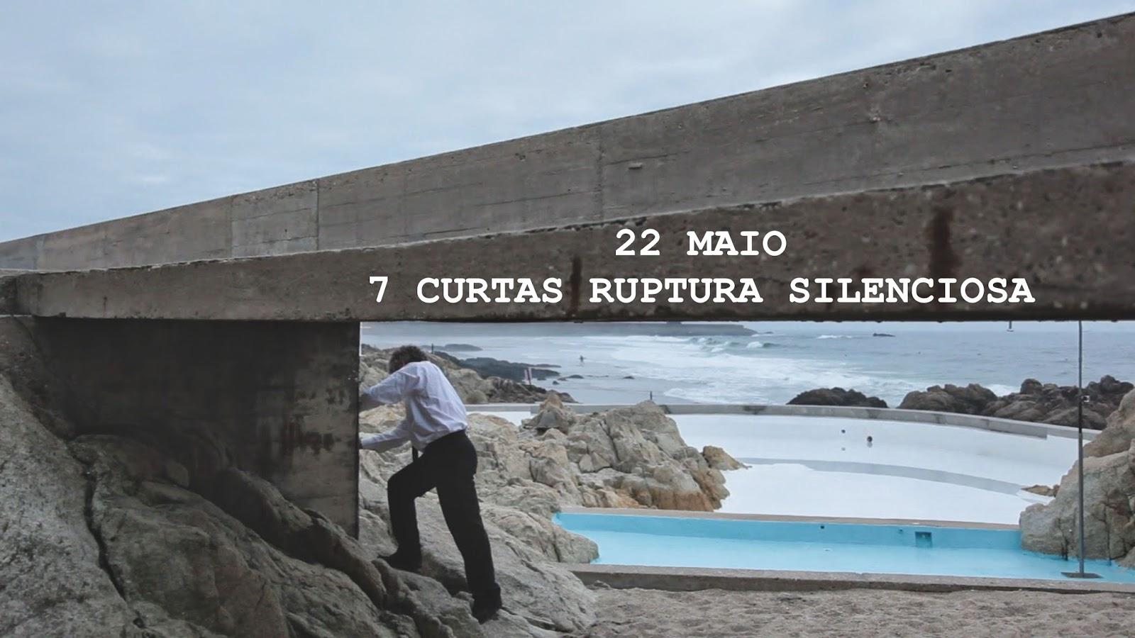 7 Curtas Ruptura Silenciosa