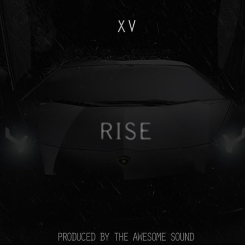 XV Rise Download XV   Rise prod. The Awesome Sound