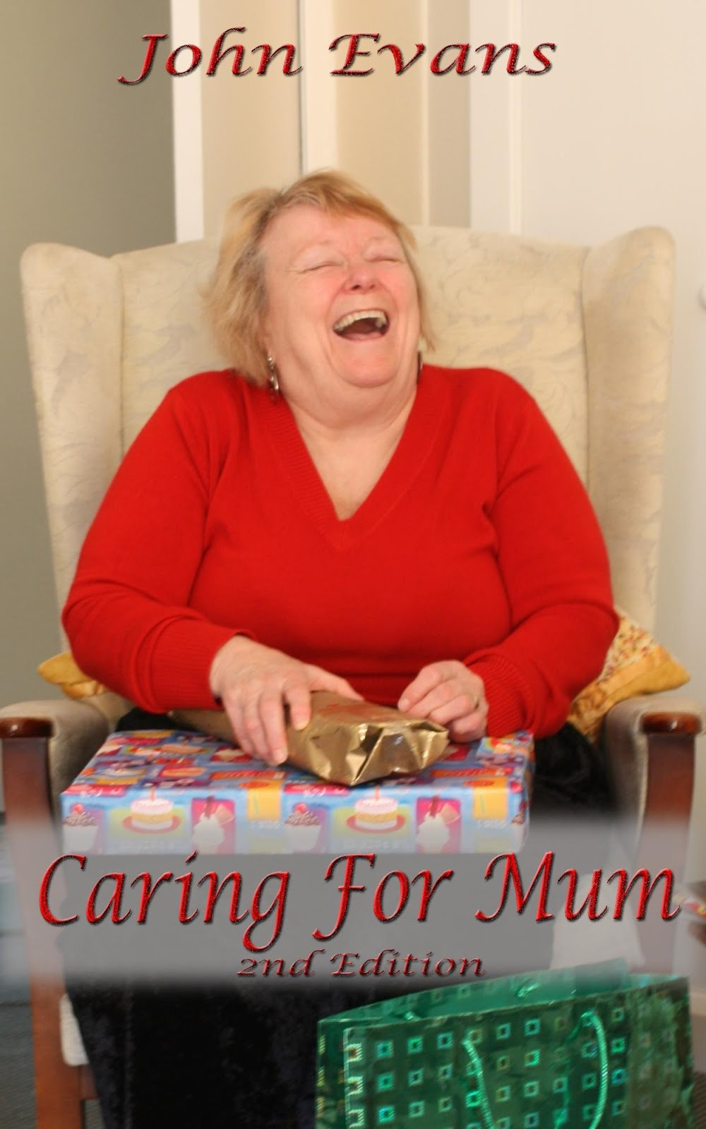 Caring For Mum - 2nd Edition
