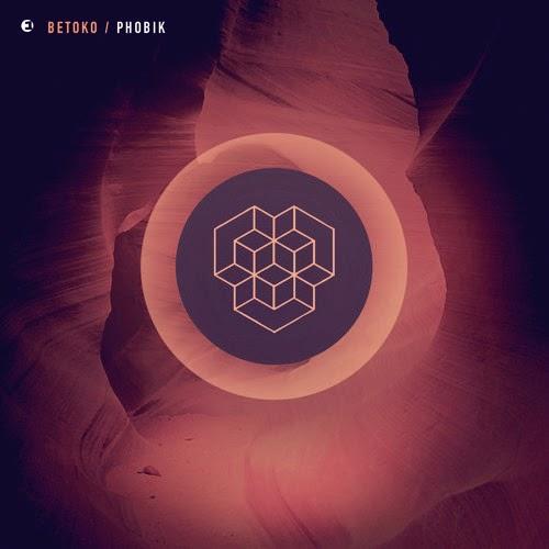 Betoko - Phobik EP