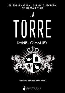 La torre- Daniel O'Malley