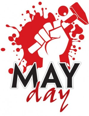 Mayday Greetings : Happy May day. International Workers Day Message.