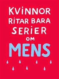 http://www.adlibris.com/se/bok/kvinnor-ritar-bara-serier-om-mens-9789175150512