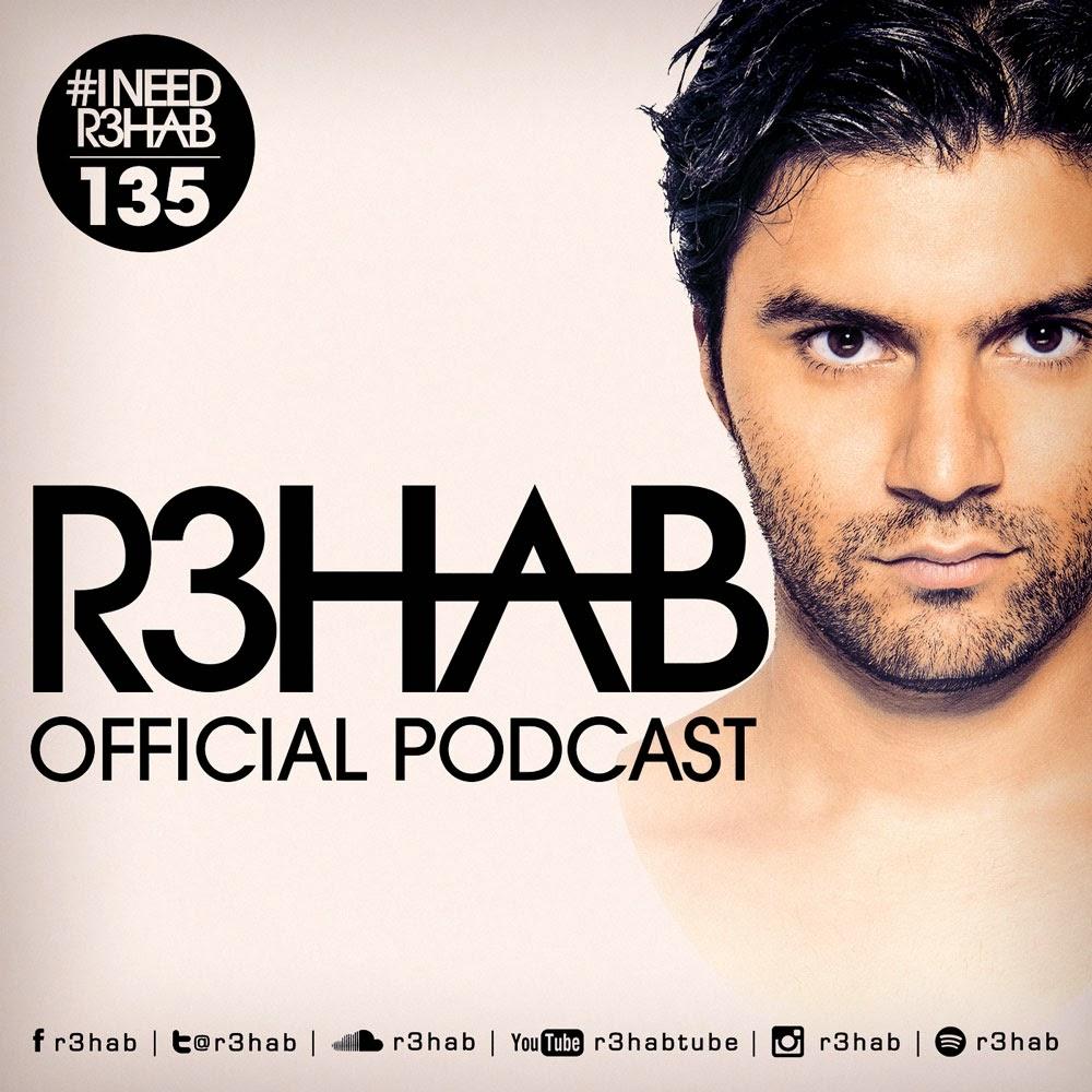 R3HAB - I NEED R3HAB 135